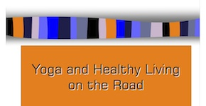 Free eBook: Yoga and Healthy Living on the Road